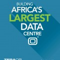 Teraco - Building Africa's Largest Data Centre.